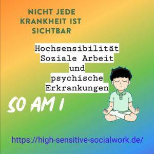 Hochsensibilität Soziale Arbeit und psychische Erkrankungen